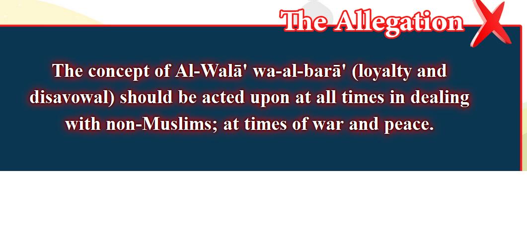 13- False beliefs, corrected  : The concept of Al-Walā wa-al-barā