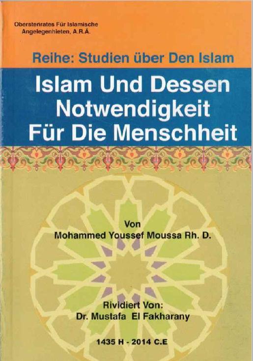 Islam und die Notwendigkeit für die Menschheit