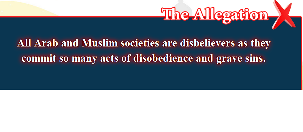 16- False beliefs, corrected  : All Arab and Muslim societies are disbelievers