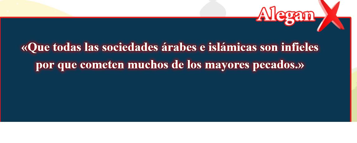 16- Creencias falsas, corregidas: Que todas las sociedades árabes e islámicas son)