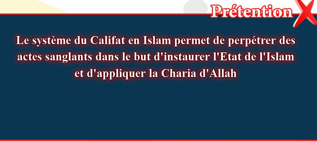 4- Le système du Califat en Islam permet de perpétrer: Les fausses croyances, corrigées:
