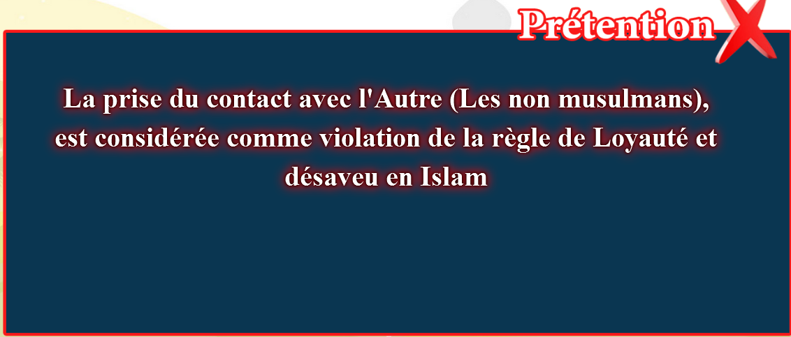 7- Les fausses croyances, corrigées:  (Les non musulmans), est considérée comme violation
