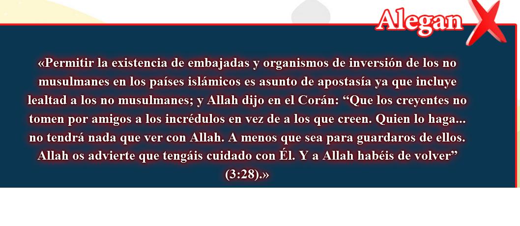 9- Creencias falsas, corregidas:embajadas y organismos de inversión de los no musulmanes  es asunto de apostasía