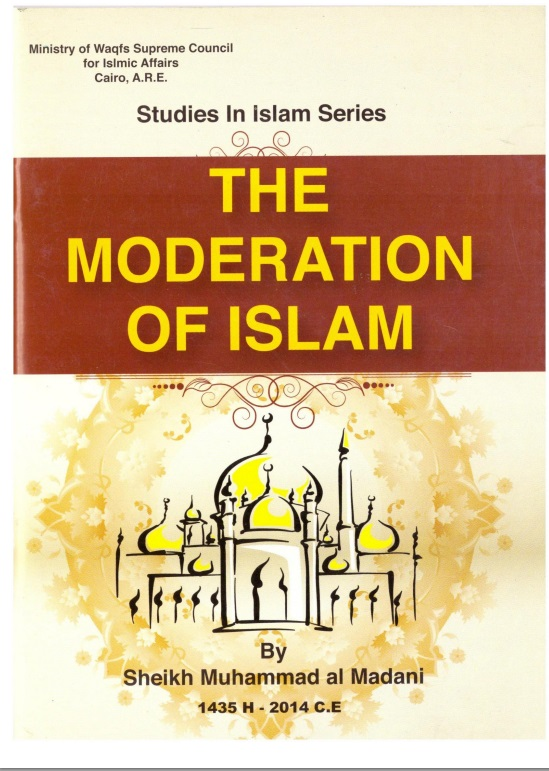 The Moderation Of Islam