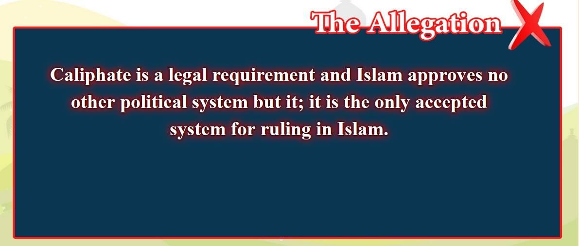 1- False beliefs, corrected  :  caliphate