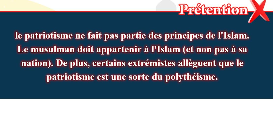 21- Les fausses croyances, corrigées: le patriotisme ne fait pas partie des principes de l'Islam