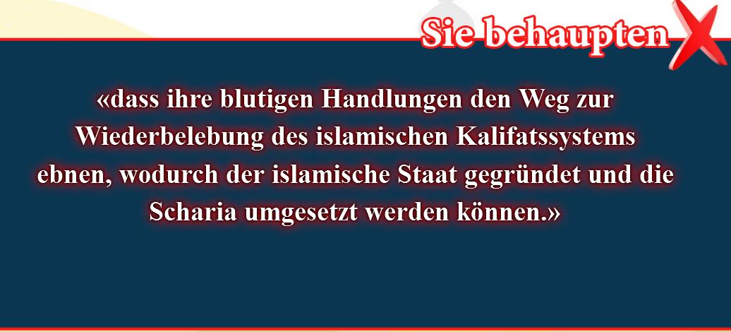 4- Falsche Überzeugungen, korrigiert: Der Vorwurf  dass ihre blutigen Handlungen den Weg zur Wiederbelebung des islamischen Kalifatssystems ebnen